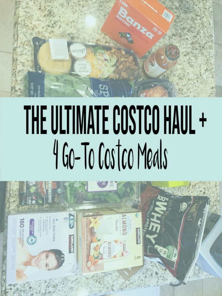 The Ultimate Costco Haul + 4 Go To Costco Meals